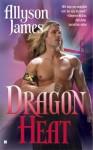 Dragon Heat - Allyson James