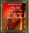 HISTORY OF INDIA. From the Mohammedan Conquest to the reign of Akbar the Great. A.D .712-1555 - Stanley Lane-Poole, Cristo Raul
