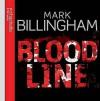 Bloodline - Mark Billingham, Robert Glenister