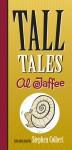 Tall Tales - Al Jaffee, Stephen Colbert