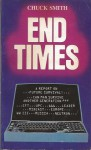 End Times: A Report On Future Survival - Chuck Smith