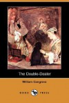 The Double-Dealer (Dodo Press) - William Congreve