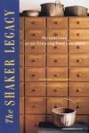 Shaker Legacy - Christian Becksvoort, John Sheldon