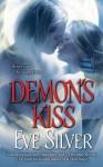 Demon's Kiss - Eve Silver
