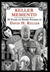 Keller Memento - David H. Keller, Fender Tucker, Gavin L. O'Keefe