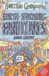 Horrible Geography: Earth-shattering Earthquakes - Anita Ganeri, Mike Phillips