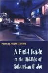 A Field Guide to the Wildlife of Suburban O'Ahu - Joseph Stanton