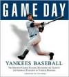 Game Day Yankees Baseball - Athlon Sports, Tyler Kepner, Yogi Berra