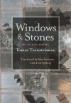 Windows and Stones: Selected Poems - Tomas Tranströmer, May Swenson, Leif Sjöberg
