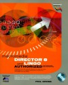 Director 8 and Lingo Authorized [With CDROM] - Phil Gross