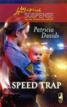 Speed Trap (Steeple Hill Love Inspired Suspense #159) - Patricia Davids