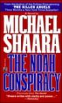 The Noah Conspiracy - Michael Shaara