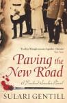 Paving the New Road - Sulari Gentill