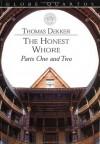 The Honest Whore - Thomas Dekker