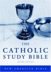 The Catholic Study Bible, 2nd Edition - Donald Senior, John J. Collins