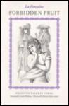 Forbidden Fruit Selected Tales In Verse - Jean de La Fontaine