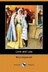 Love and Law (Dodo Press) - Maria Edgeworth