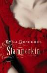 Slammerkin - Emma Donoghue