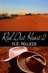 Red Dirt Heart 2 (Red Dirt #2) - N.R. Walker
