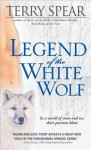 Legend of the White Wolf - Terry Spear