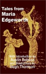 Tales from Maria Edgeworth - Maria Edgeworth, Austin Dobson