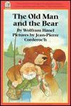 The Old Man and the Bear - Wolfram Hänel, Jean-Pierre Corderoc'h, Wolfram Hänel
