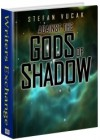 Against the Gods of Shadow - Shadow Gods Saga: Book Two - Stefan Vucak