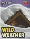 Wild Weather - Anita Ganeri