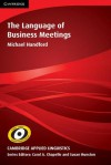 The Language of Business Meetings - Michael Handford