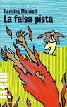 La falsa pista: La quinta inchiesta del commissario Wallander: 5 (Tascabili Maxi) (Italian Edition) - Henning Mankell, Giorgio Puleo