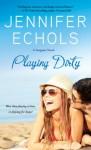 Playing Dirty (Stargazer) - Jennifer Echols