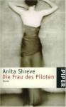 Die Frau des Piloten / The Pilot's Wife - Anita Shreve