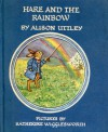 Hare and the Rainbow - Alison Uttley, Katherine Wigglesworth