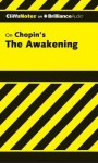 CliffNotes on Chopin's The Awakening - Maureen Kelly, Kate Rudd