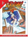 The Best of Draw!: Step-By-Step Lessons & Interviews by Top Pros in Comics, Cartooning, & Animation! - TwoMorrows Publishing, Dave Gibbons, Bret Blevins