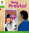 Hey Presto! (Oxford Reading Tree, Stage 2, Patterned Stories) - Roderick Hunt, Alex Brychta