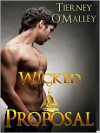 Wicked Proposal (Wicked, #1) - Tierney O'Malley