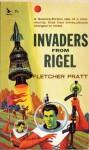 Invaders From Rigel - Fletcher Pratt
