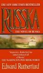 Russka: Part 2 - Edward Rutherfurd, Nadia May