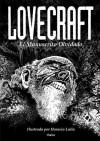 Lovecraft: El Manuscrito Olvidado - Horacio Lalia, H.P. Lovecraft