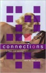 Connections: A Boys' Love Anthology - Kellie Lynch, Calliope Archer, Erastes, L.J. Eves, Laylah Hunter, Laura Knight, Kara Larson, J.G. Williams