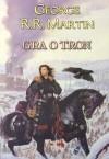 Gra o tron (Pieśń lodu i ognia #1) - George R.R. Martin