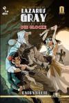 The Adventures of Lazarus Gray Volume 2: Die Glocke - Barry Reese