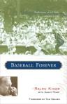 Baseball Forever: Reflections on 60 Years in the Game - Ralph Kiner, Danny Peary, Tom Seaver