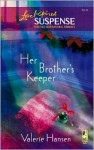Her Brother's Keeper - Valerie Hansen