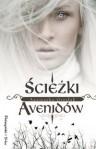 Ścieżki Avenidów - Agnieszka Grzelak