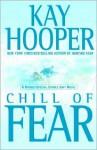 Chill of Fear Chill of Fear Chill of Fear - Kay Hooper