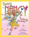 Fancy Nancy And The Butterfly Birthday - Jane O'Connor, Robin Preiss Glasser