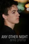 Any Other Night - Anne Pfeffer