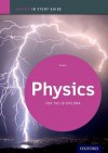 Physics Study Guide: Oxford IB Diploma Programme (International Baccalaureate) - Tim Kirk
